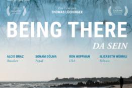 Being there: Da sein - Film und Gespräch