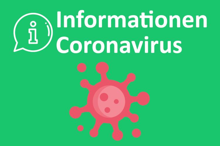 INFOS MASSNAHMEN CORONAVIRUS (Update: 26. Juni 2020, 18 Uhr)