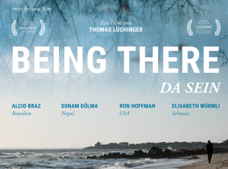 Being there: Da sein – Film und Gespräch