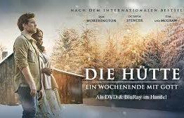 """""""Die Hütte - ein Wochenende mit Gott"""" - Filmabend im Pfarreiheim Neuenhof"""