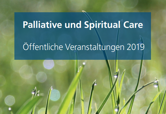 Palliativ und Spiritual Care